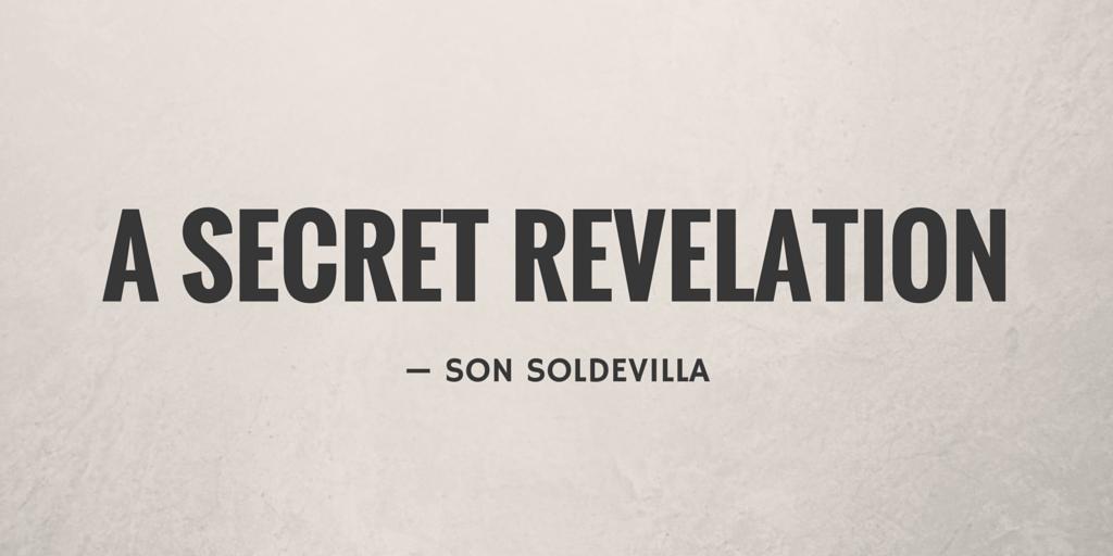 A Secret Revelation by Son Soldevilla