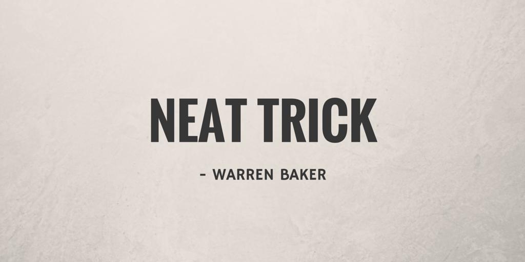 Neat Trick by Warren Baker