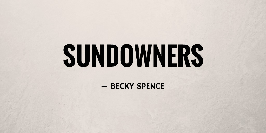 Sundowners by Becky Spence