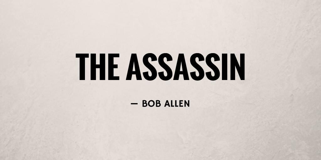 The Assassin by Bob Allen