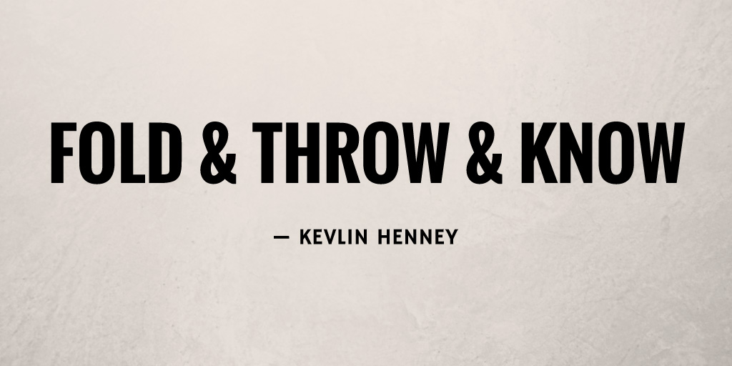 Fold & Throw & Know by Kevlin Henney