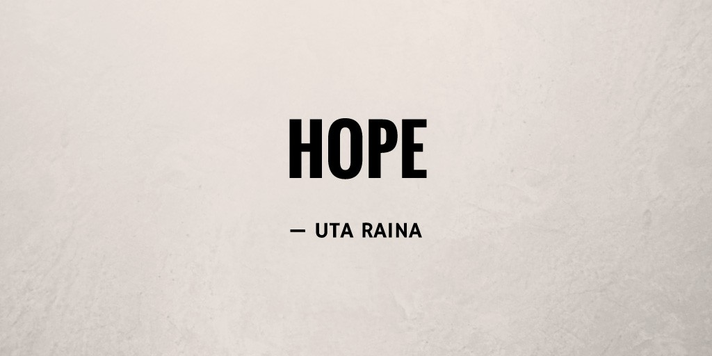 Hope by Uta Raina