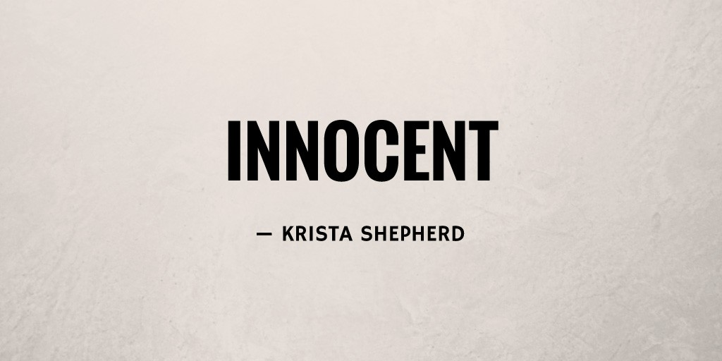 Innocent by Krista Shepherd