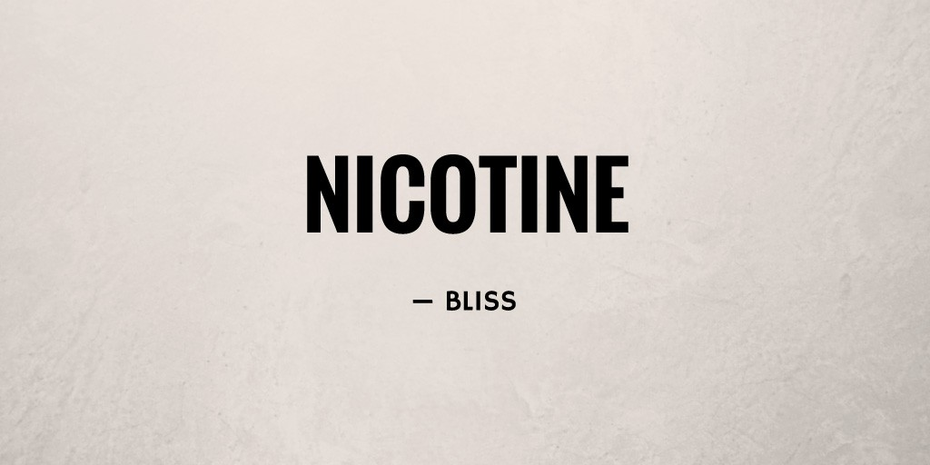 Nicotine by Bliss
