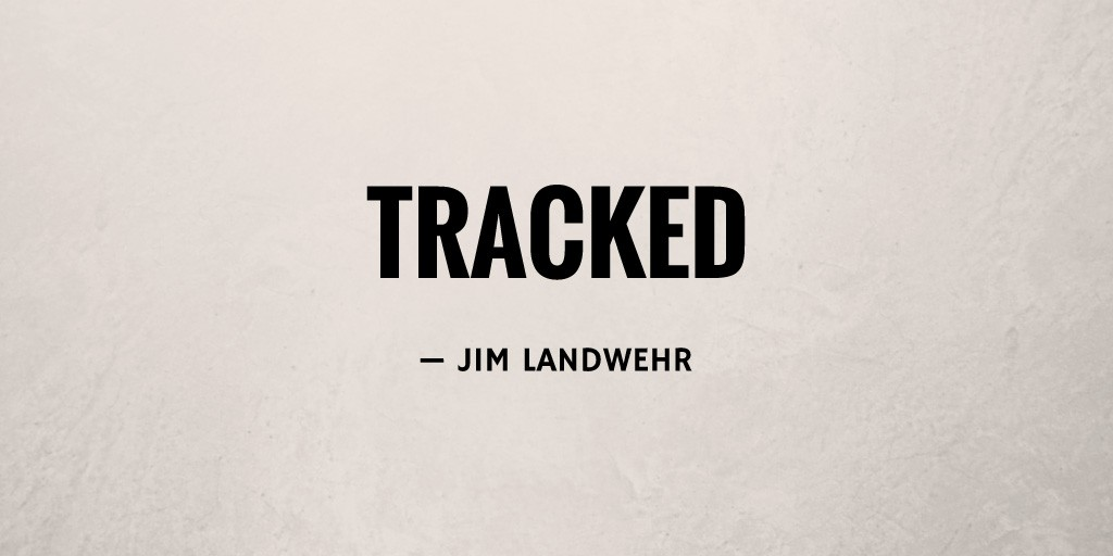 Tracked by Jim Landwehr