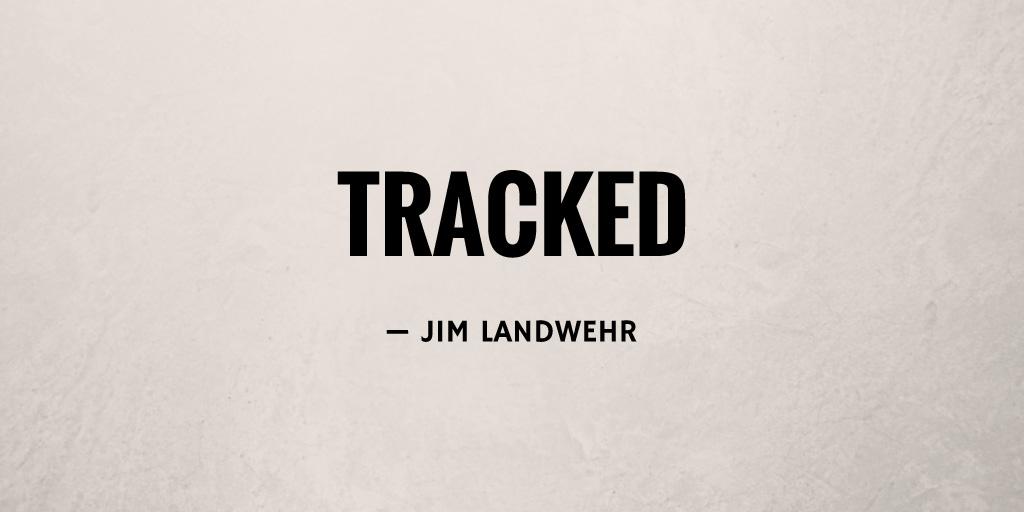 Tracked by Jim Landwehr