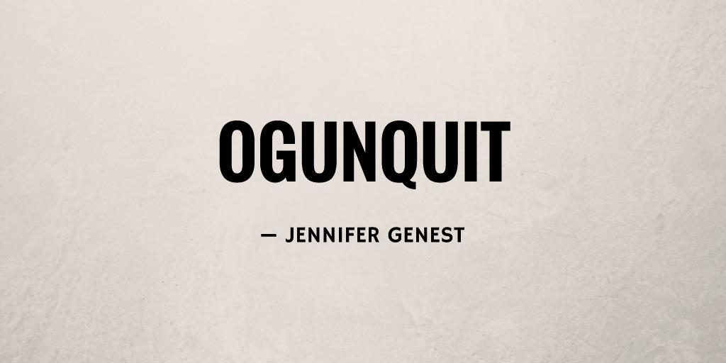 Ogunquit by Jennifer Genest