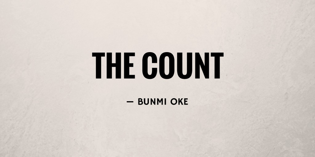 The Count by Bunmi Oke