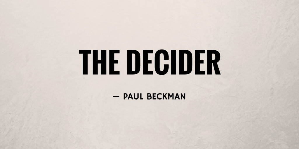 The Decider by Paul Beckman