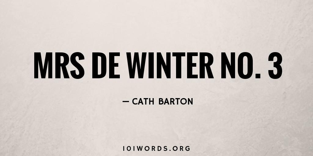 Mrs de Winter No. 3