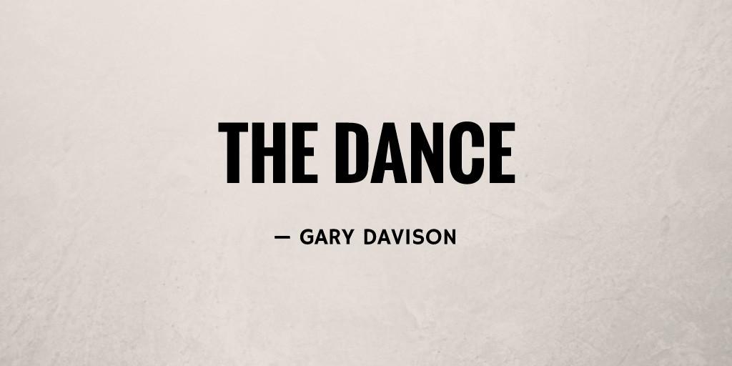 The Dance by Gary Davison