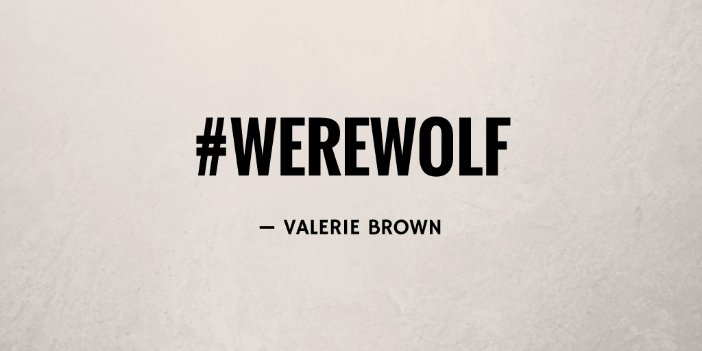 #Werewolf by Valerie Brown