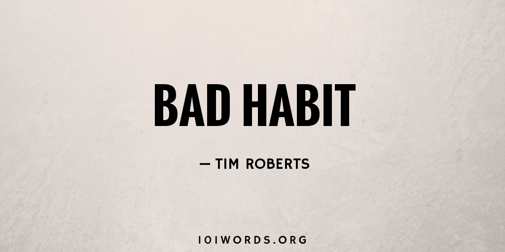 an essay on breaking the bad habit of smoking How bad habits develop essay by papernerd contributor, college, undergraduate there are all sorts of bad habits: smoking, chewing tobacco dipping snuff.