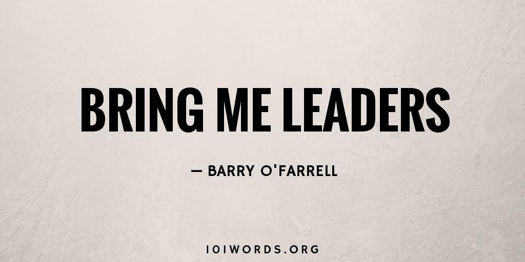 Bring Me Leaders