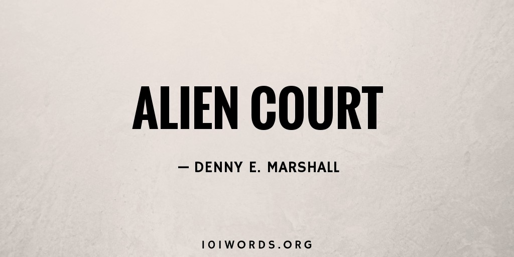 Alien Court