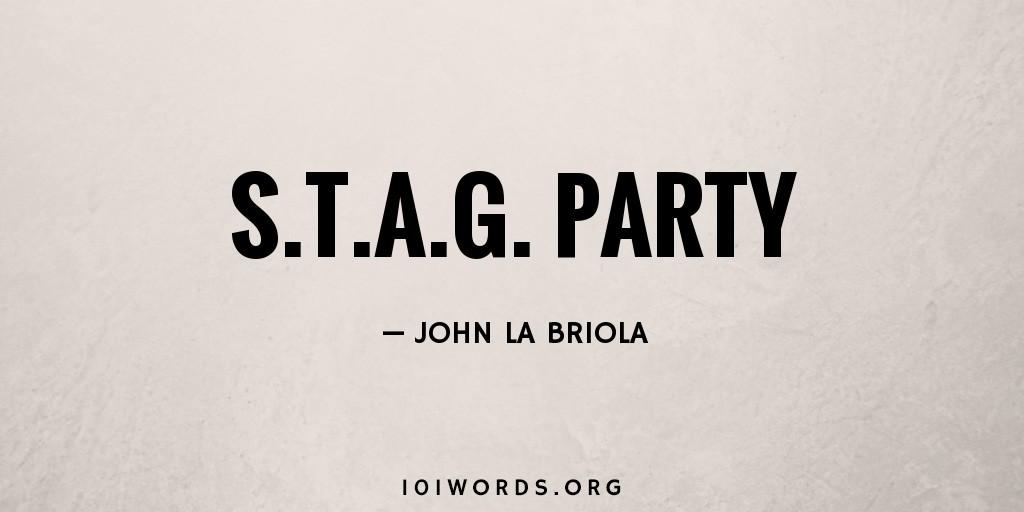 S.T.A.G. Party