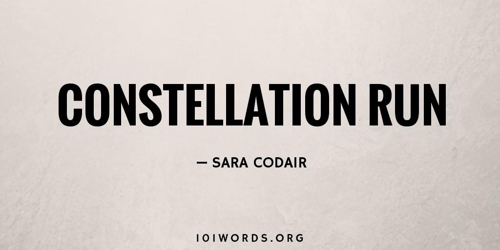 Constellation Run