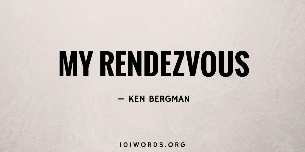 My Rendezvous