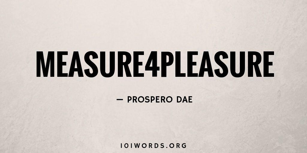 Measure4Pleasure