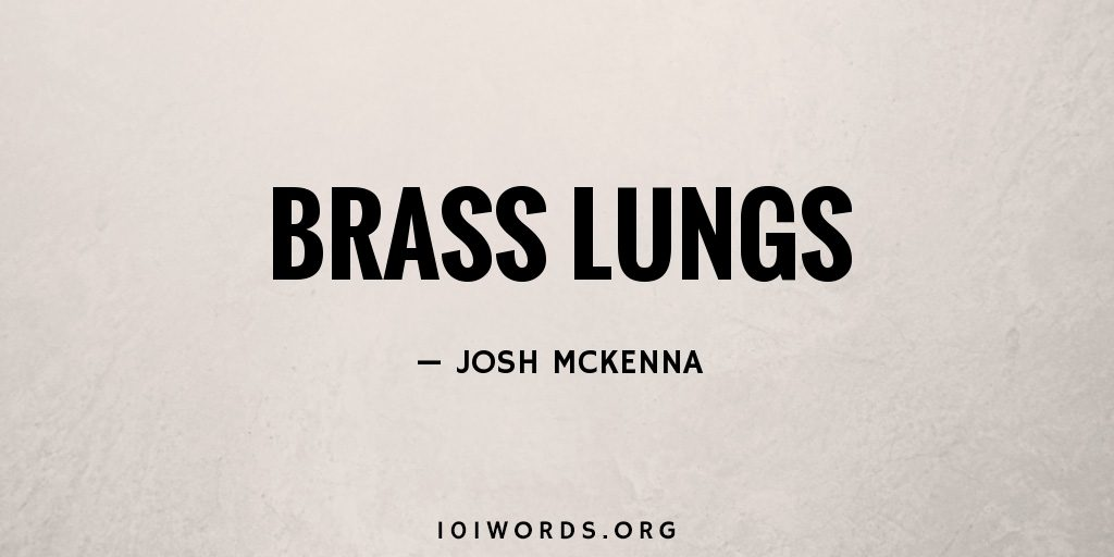 Brass Lungs