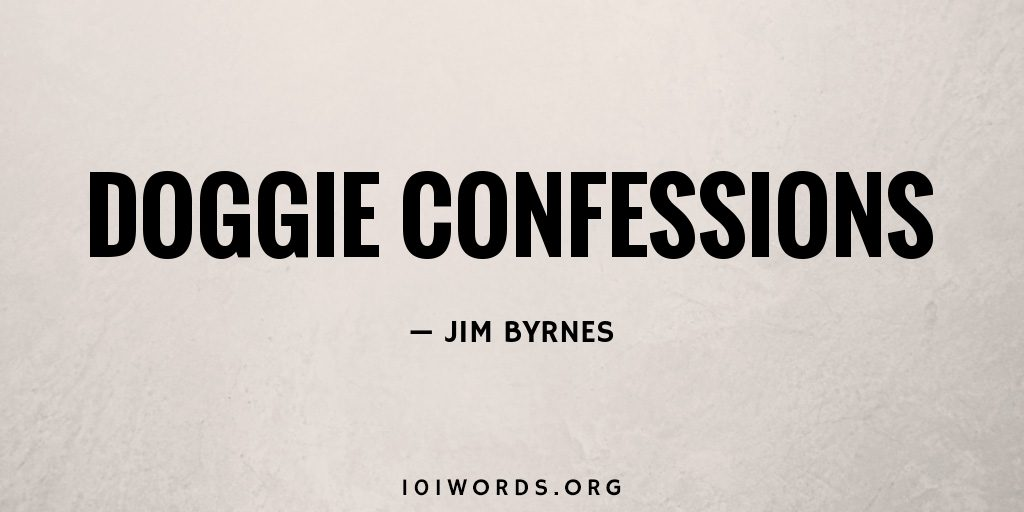 Doggie Confessions