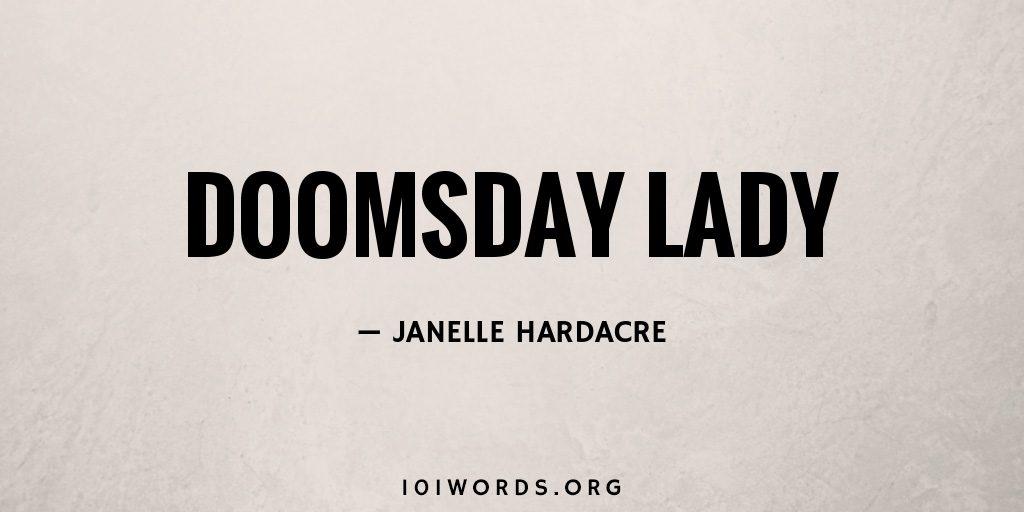 Doomsday lady