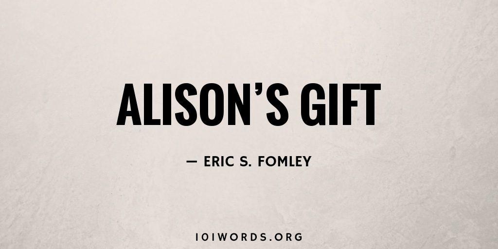 Alison's Gift