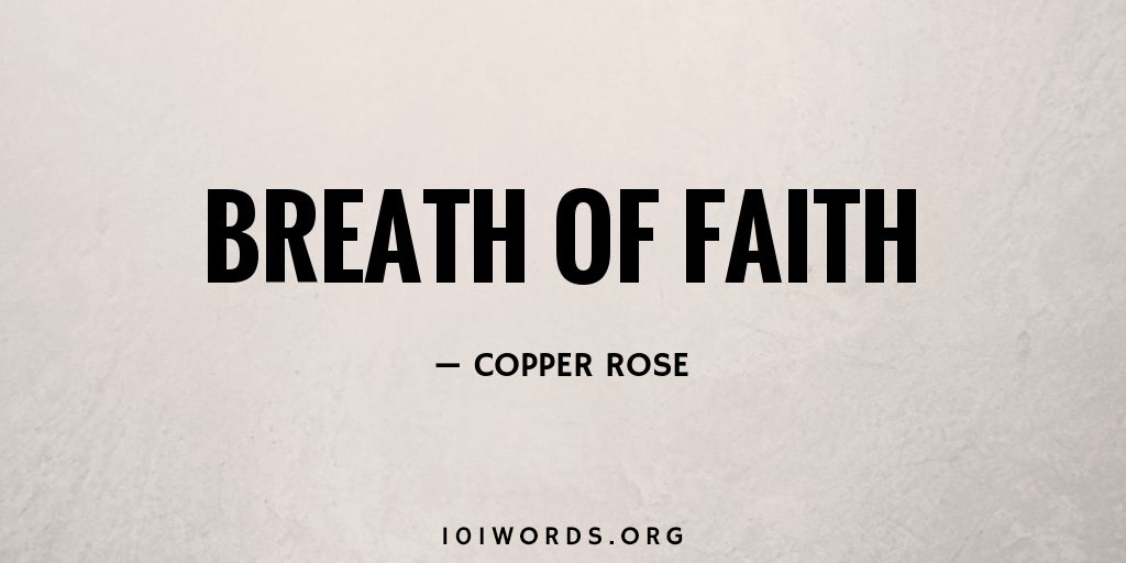 Breath of Faith