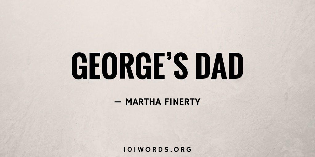 George's Dad