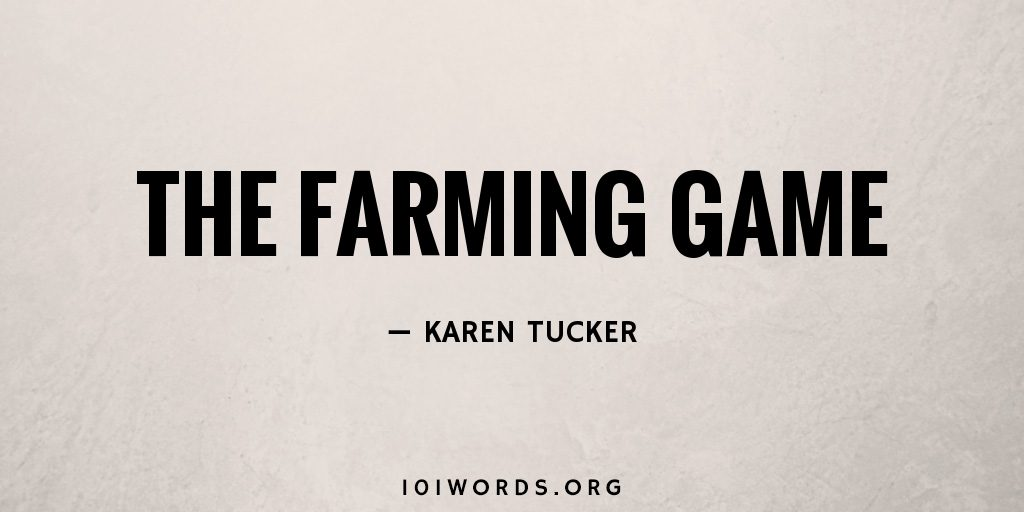 The Farming Game