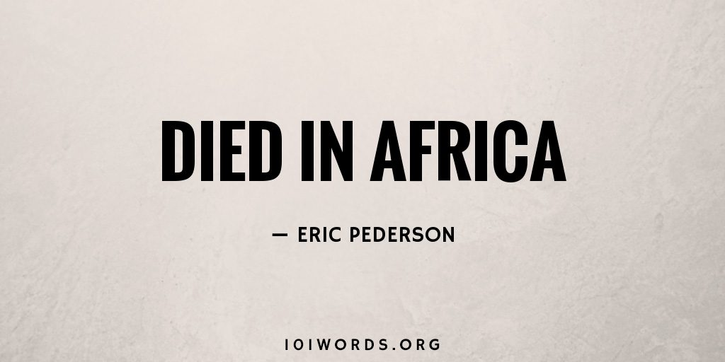 Died in Africa