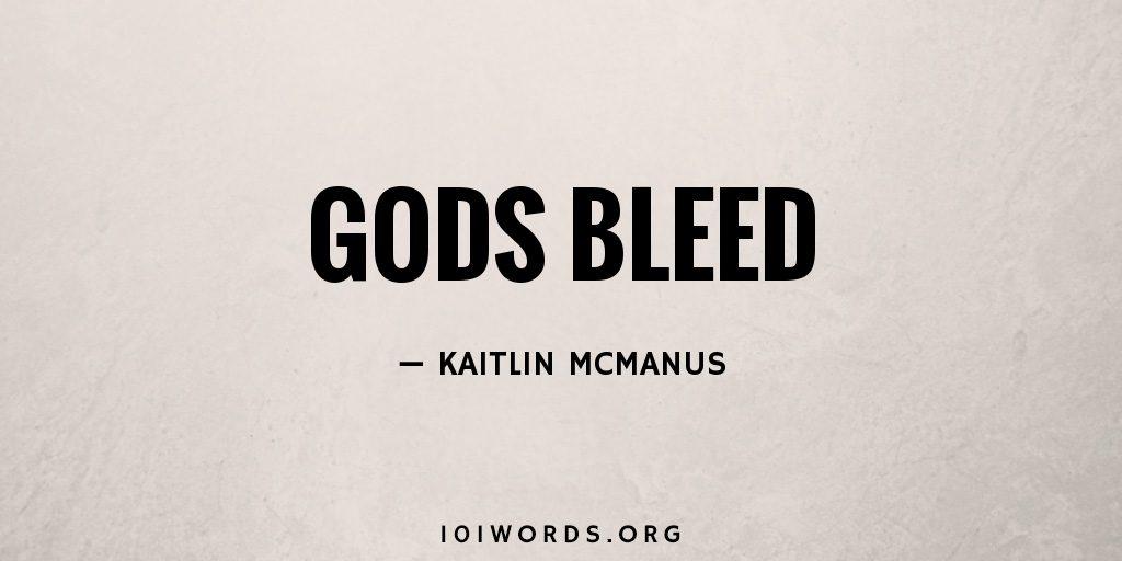Gods Bleed
