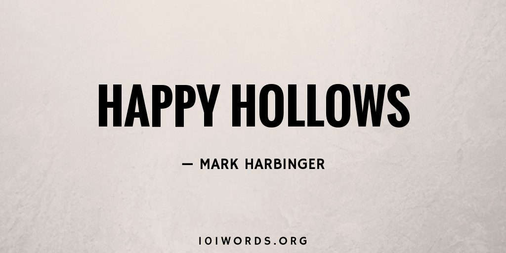 Happy Hollows