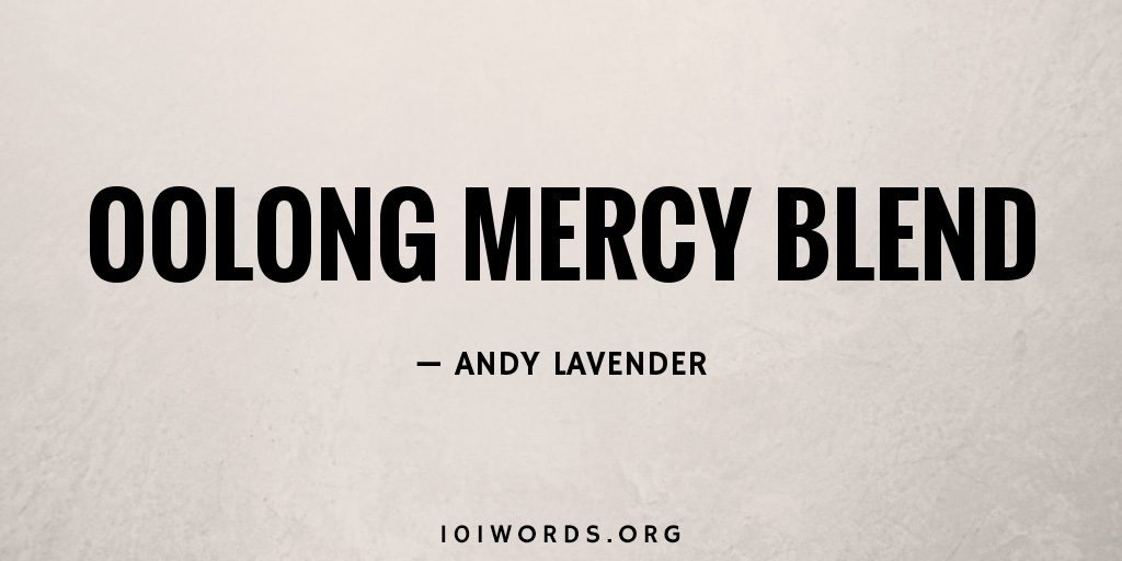 Oolong Mercy Blend