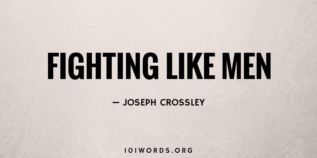 Fighting Like Men