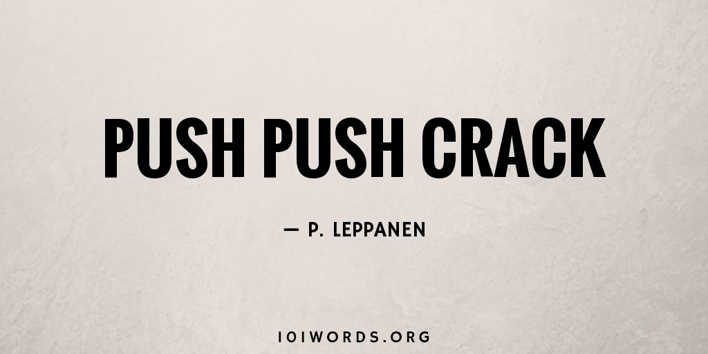Push Push Crack
